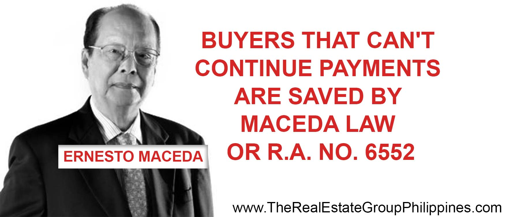 BUYERS THAT CAN'T CONTINUE PAYMENTS ARE SAVED BY MACEDA LAW OR R.A. NO. 6552