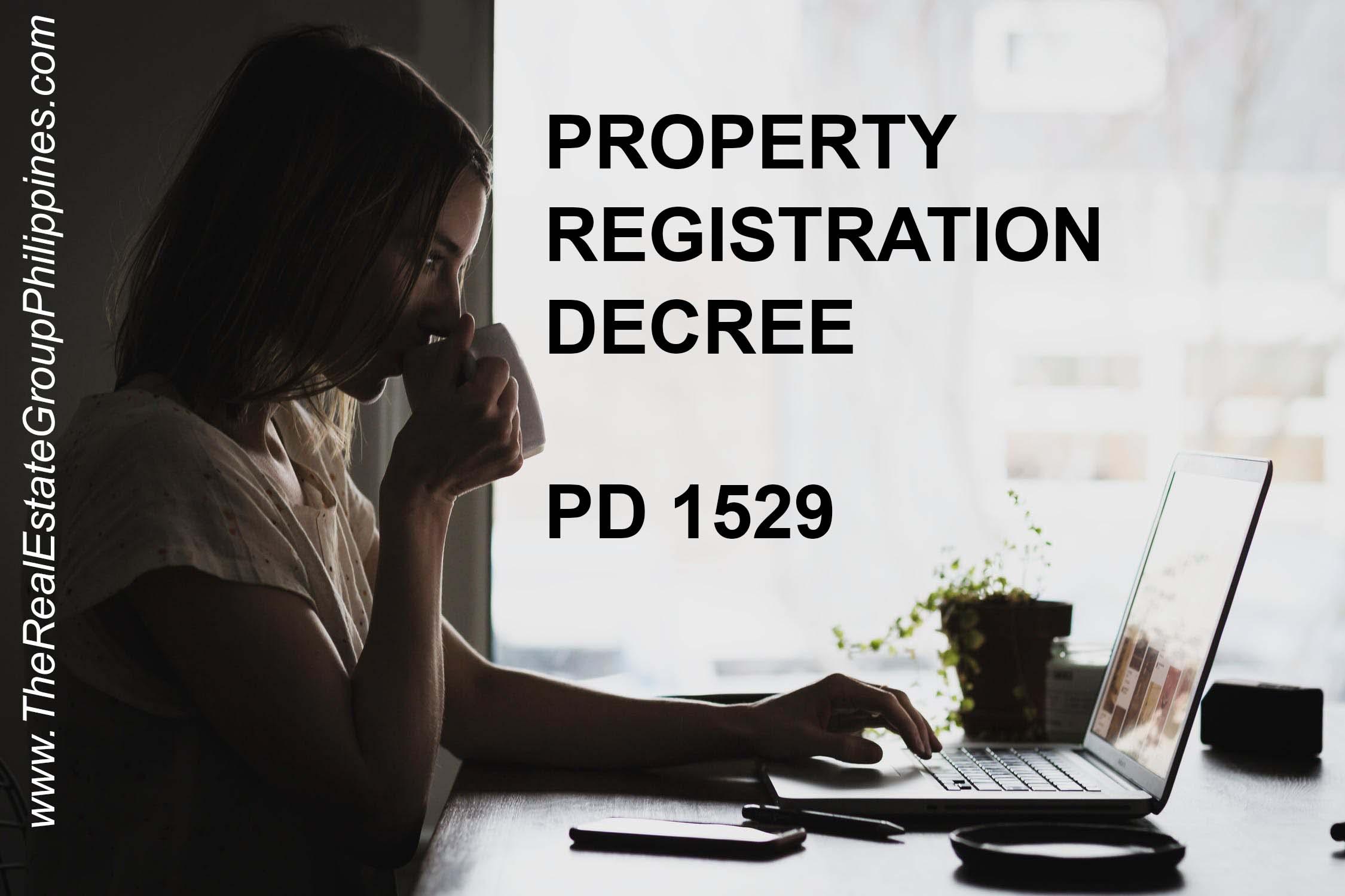 PROPERTY REGISTRATION DECREE | PD 1529