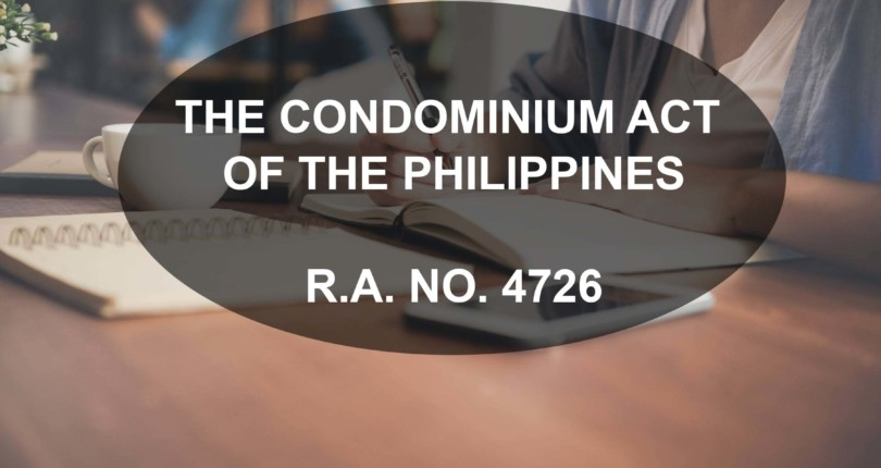 THE CONDOMINIUM ACT OF THE PHILIPPINES | R.A. NO. 4726